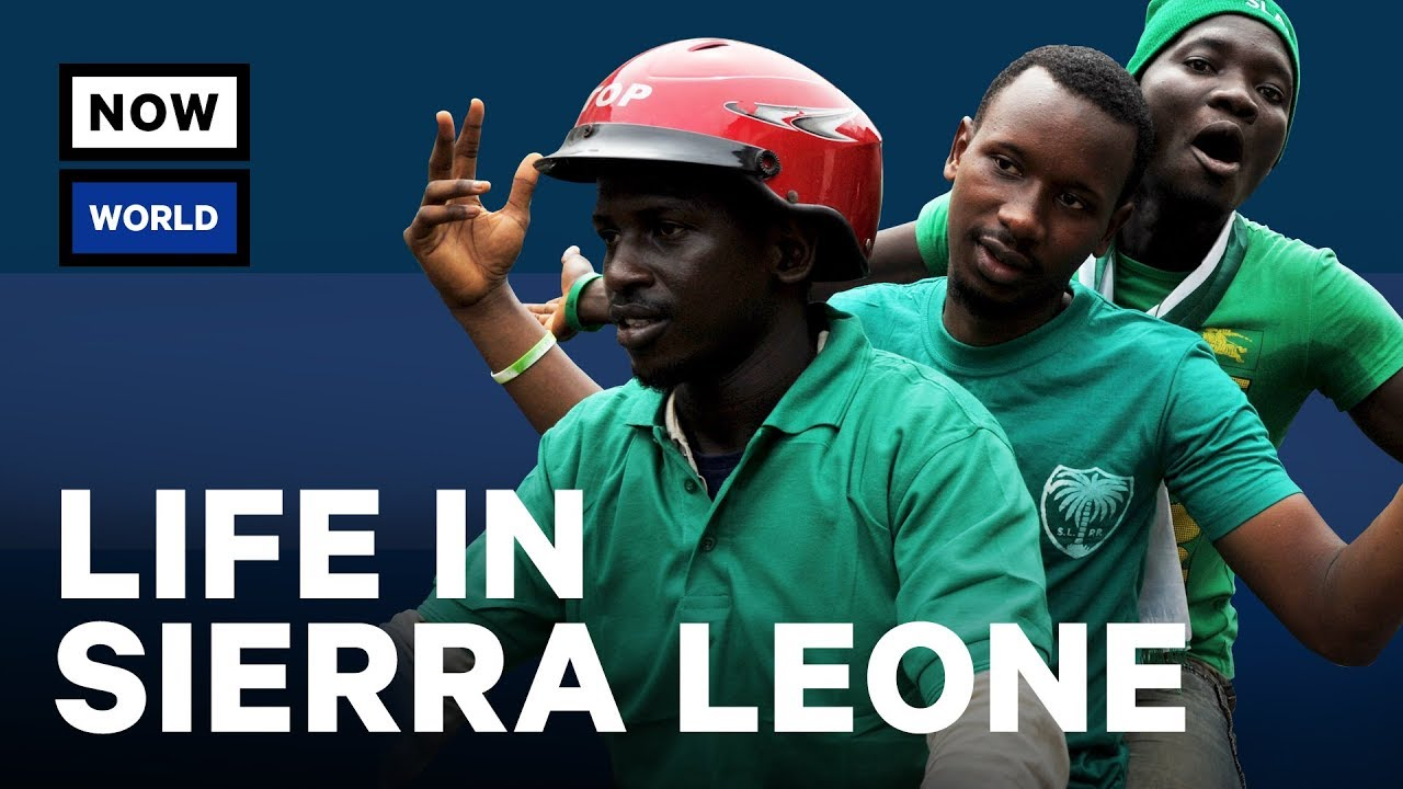 What S Life Really Like In Sierra Leone Nowthis World Youtube