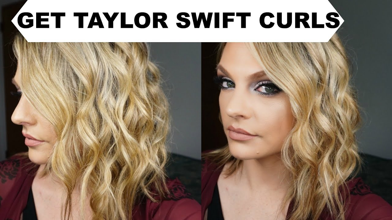 How To Get Taylor Swift Curls Youtube