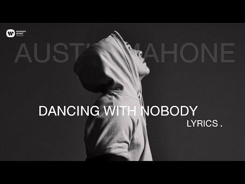 [LYRICS] Dancing With Nobody - Austin Mahone