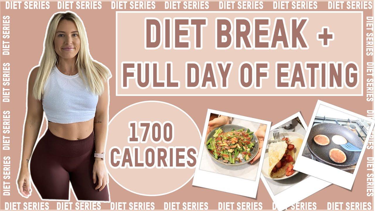 FULL DAY OF EATING 1700 CALORIES ON A DIET BREAK | [Diet ...