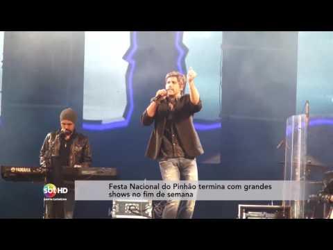 Festa Nacional do Pinhão termina com grandes shows no fim de semana