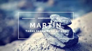 Martín - Significado del Nombre Martin