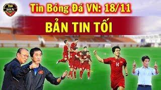 🔥Tin Bóng Đá Việt Nam 18/11:  Công Phượng Được Thầy Park Trao Niềm Tin Quyết Thắng Thái Lan