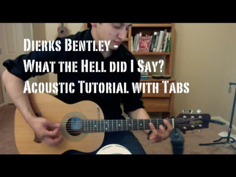 Dierks Bentley - What the Hell Did I Say (Guitar Lesson/Tutorial with Tabs)