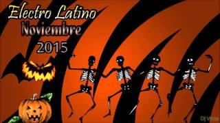Electro Latino Noviembre 2015 (DJ Vince)