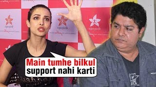 Malaika Arora ANGRY REACTION ON Sajid Khan And Nana Patekar, Supports Tanushree Dutta