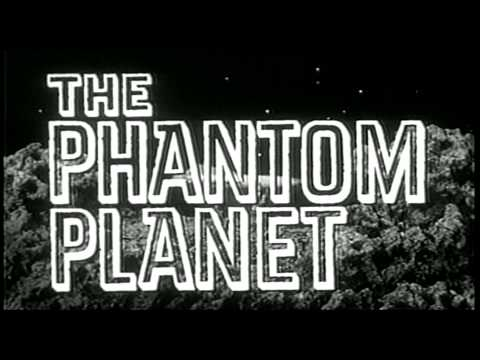 The Phantom Planet is listed (or ranked) 12 on the list The Best Richard Kiel Movies