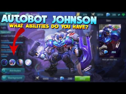 Mobile Legends Autobot Johnson Abilities/Skills Theory!
