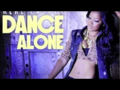 "Keke Palmer "" Dance Alone"" (Audio)"