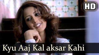 Kyu Aaj Kal Aksar Kahi | 7 1/2 Phere: More Than a Wedding | Irrfan Khan | Chahat Khanna | Filmigaane