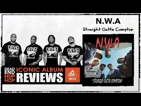 NWA Straight Outta Compton'  Album Review  Dead End Hip Hop