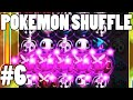 Pokemon Shuffle #6 - EVERYTHING IS BUSTED :(