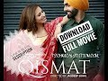 Qismat Punjabi full movie download in 1080p 720p full hd