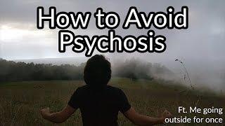 Avoiding Psychosis From Boredom (Vlog sort of)