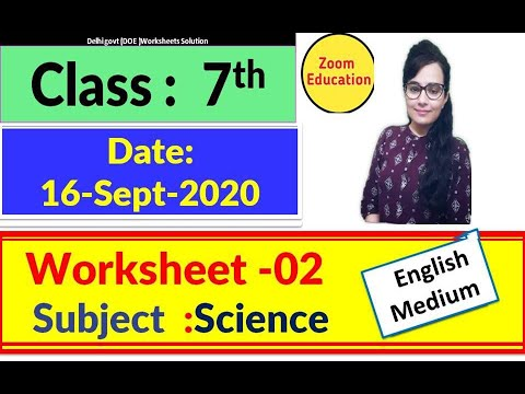Doe Worksheet 2 Class 7 Science : 16 Sept 2020 : English Medium