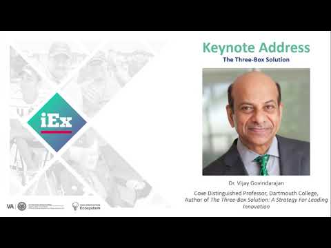 iEx 2019: Keynote Speaker - Vijay Govindarajan and the Three Box Solution