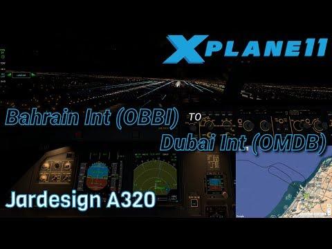 [X-Plane 11] - Bahrain Int (OBBI) - Dubai Int (OMDB) - Jardesign A320