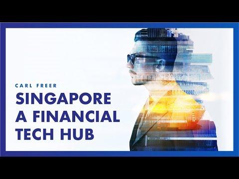 Singapore - An Attractive Financial Tech Hub for Advanced Startups