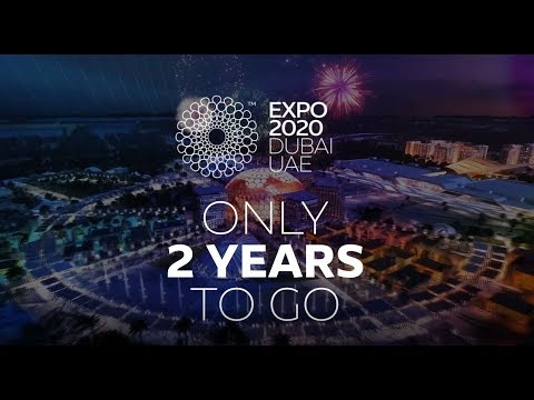 Expo 2020 | 2 Years To Go
