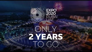 Expo 2020 Dubai | 2 Years To Go