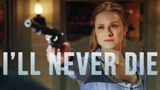 Westworld - I'll Never Die