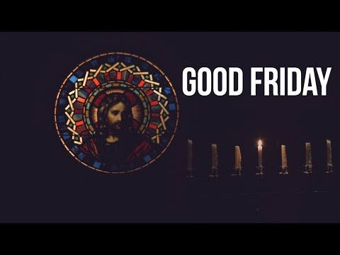 Good Friday   Andrew Hoeksema   April 14, 2017