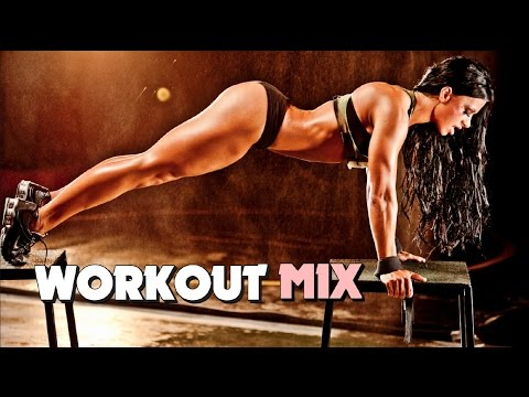 Workout Motivation Music - Electro & House Mix 2015