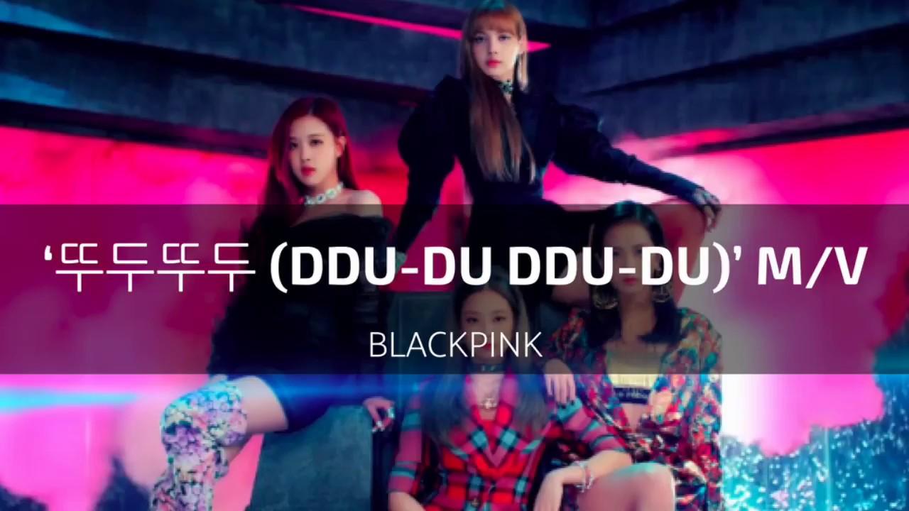 BLACKPINK - '뚜두뚜두 (DDU-DU DDU-DU)' M/V [Mp3 Download]