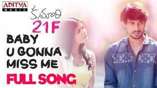 Baby U Gonna Miss Me Full Song|| Kumari 21 F Songs || Raj Tarun, Hebah Patel, Devi Sri Prasad