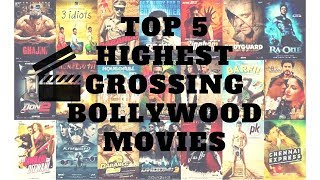 Top 5 Highest Grossing Bollywood Movies| World Top 5