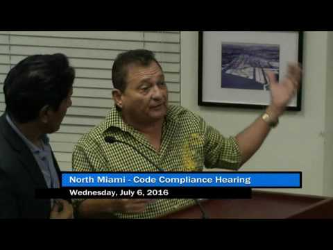 North Miami Code Compliance Hearing - July 7, 2016 Part 3