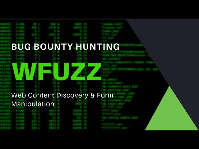 Bug Bounty Hunting - Wfuzz - Web Content Discovery & Form Manipulation