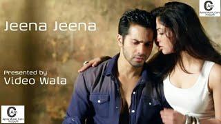 Jeena Jeena Badlapur Lyrics | Atif Aslam | Varun Dhawan | Yami Gautam | Romantic Song | 2015