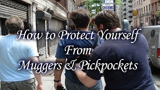 How to Protect Yourself From Muggers & Pickpockets thumbnail