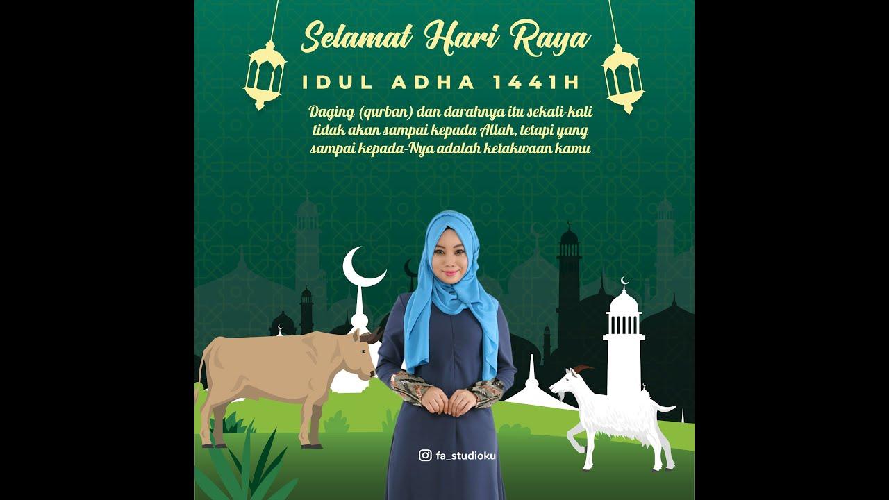 Video Ucapan Selamat Idul Adha 2020 1441 H ADHA 08 FA ...