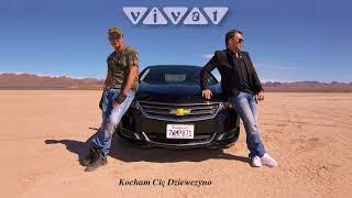 Zespół Vivat - Kocham Cie dziewczyno (Official Audio 2018)