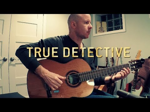 True Detective 3: Death Letter Blues (opening) for guitar + TAB