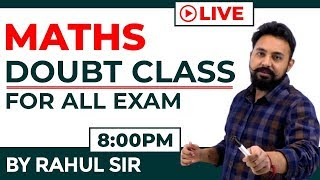 Maths Special || Doubt Class || Live || By Rahul sir || Study IQ
