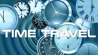 Time Travel Theory Crash Course