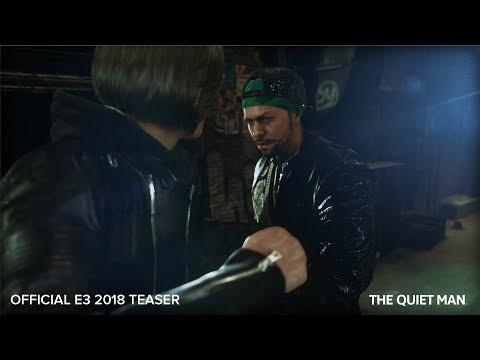 THE QUIET MAN - OFFICIAL E3 TEASER
