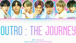 BTS - OUTRO: THE JOURNEY (COLOR CODED LYRICS)