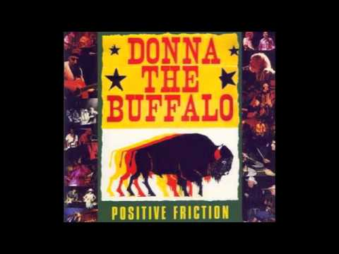 Donna The Buffalo - Riddle Of The Universe