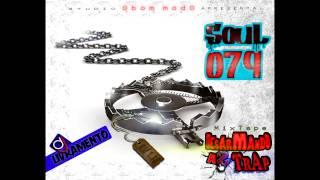 SouL 079 - Lavado e Remido (Part. Daniel Black) [Mixtape Desarmando As Trap]