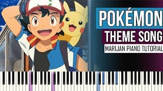 How To Play: Pokémon - Theme Song | Piano Tutorial