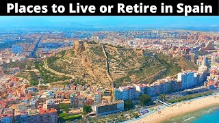10 Best Places to Live or Retire in Spain