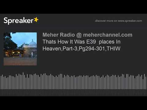 Thats How It Was E39  places In Heaven,Part-3,Pg294-301,THIW