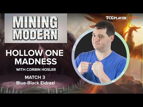 [MTG] Mining Modern - Hollow One Madness | Match 3 VS Blue-Black Eldrazi