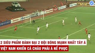 ĐTVN khiến 2 đội bóng mạnh nhất nhì Tây Á ôm hận với 2 siêu phẩm sút xa đẳng cấp TG | Mãn Nhãn TV