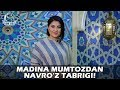 Madina Mumtozdan Navro'z tabrigi!