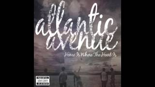 """Home Is Where The Heart Is"" -ATLANTIC AVENUE"